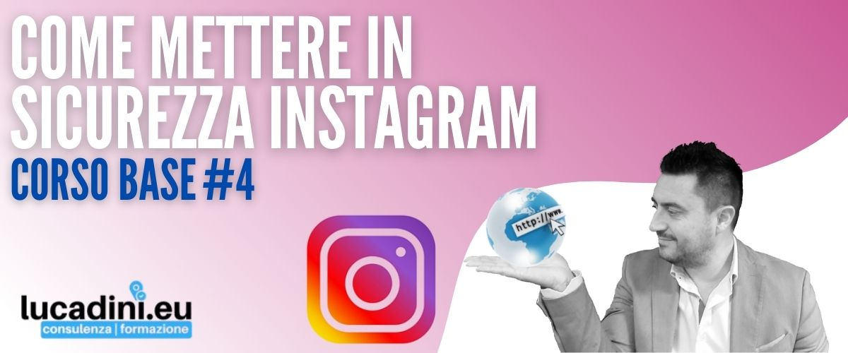 Corso Instagram - Come Mettere in sicurezza Instagram - copertina
