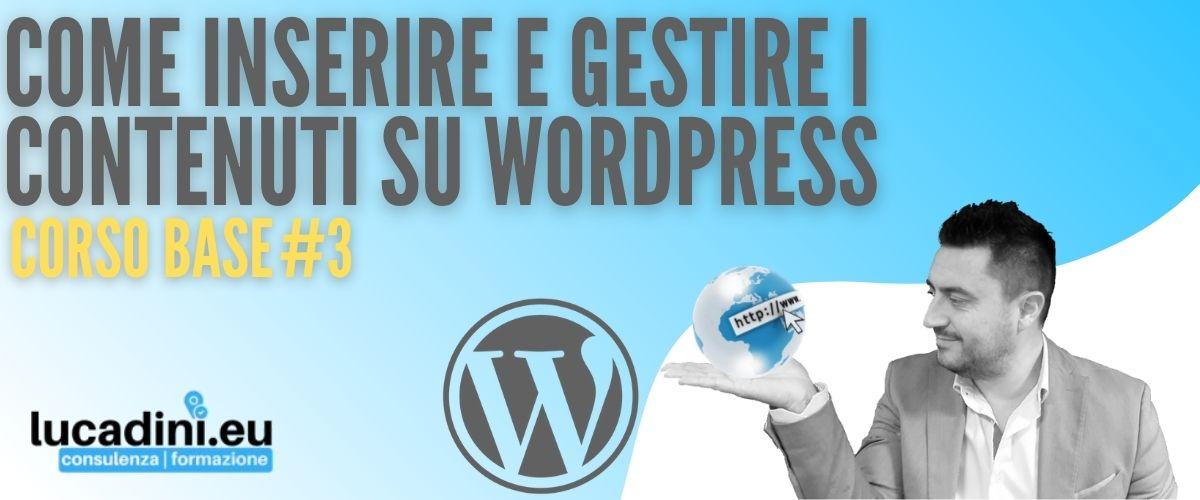 Corso Wordpress - Come gestire i contenuti di Wordpress - copertina